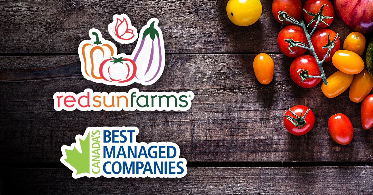 RED SUN FARMS NAMED ONE OF CANADA'S BEST MANAGED COMPANIES FOR 8TH CONSECUTIVE YEAR